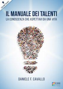 Il Manuale dei Talenti - Un Prodotto di Qualità per Imparare ad Amarsi.